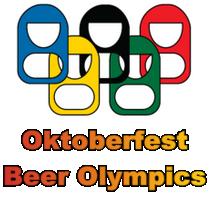 OKTOBERFEST Beer Olympics Saturday Sept. 10